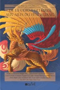 De la corne du Kirin aux ailes du Fenchuang
